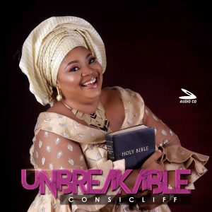 Album Release – UNBREAKABLE by Consicliff ||@cliffconstance