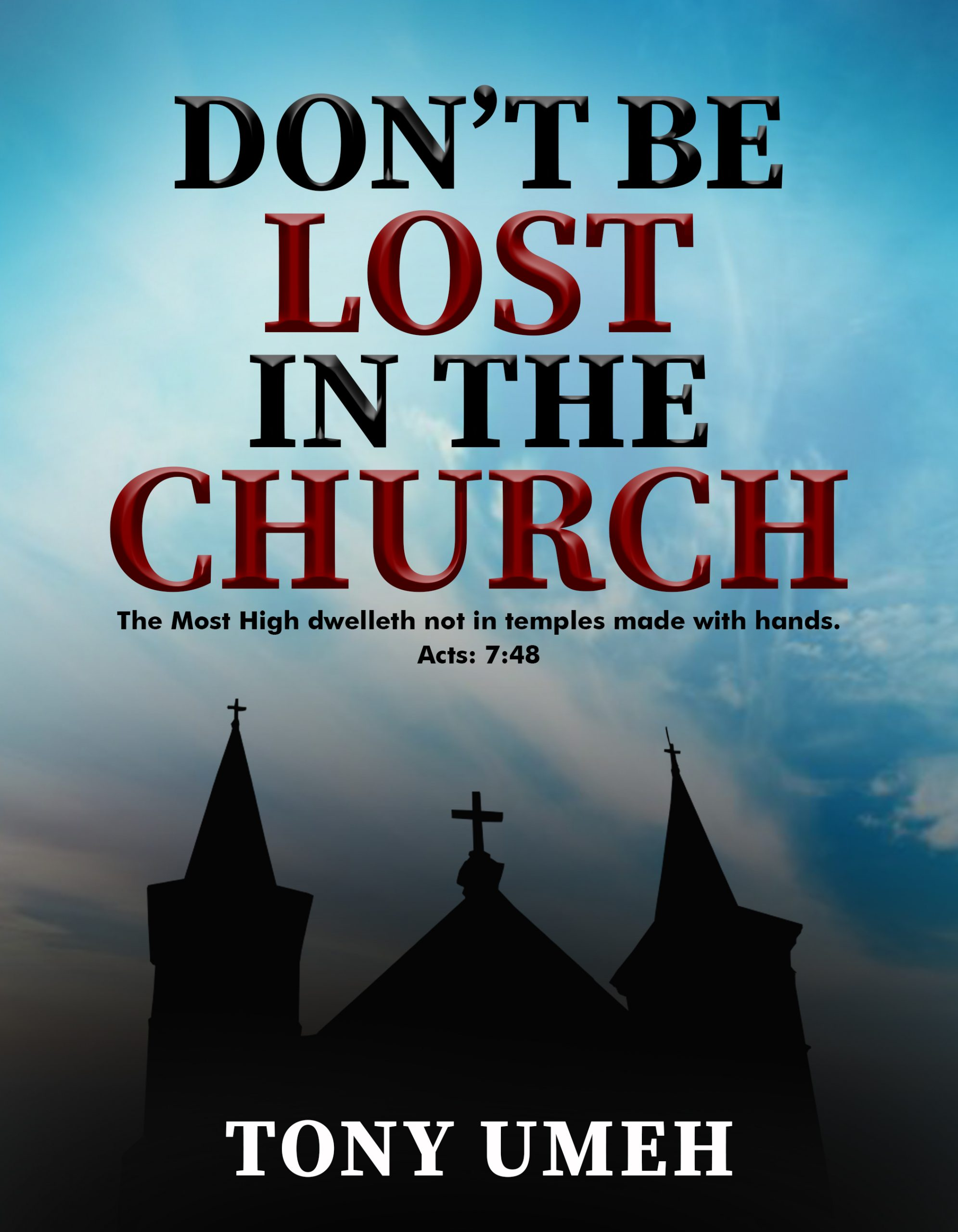 Don't Be Lost In The Church