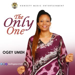 Ogey Umeh - The Only One
